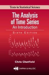 The Analysis of Time Series: An Introduction, Sixth Edition, Edition 6