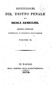 Istituzioni del dritto penale di Nicola Armellini: Volume 2. 2