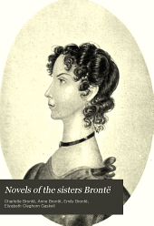 Novels of the Sisters Brontë: The tenant of Wildfell hall, by Anne Brontë