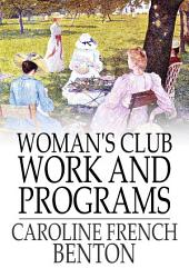 Woman's Club Work and Programs: First Aid to Club Women