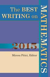 The Best Writing on Mathematics 2015