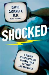Shocked: Adventures in Bringing Back the Recently Dead