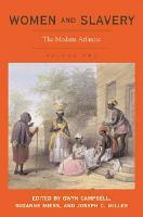 Women and Slavery  The modern Atlantic PDF