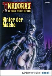 Maddrax - Folge 364: Hinter der Maske