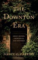 The Downton Era PDF