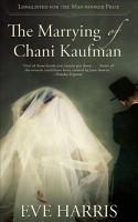 The Marrying of Chani Kaufman PDF