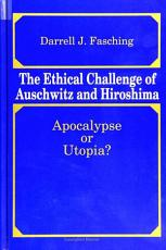 Ethical Challenge of Auschwitz and Hiroshima  The PDF