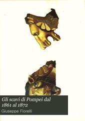 Gli scavi di Pompei dal 1861 al 1872