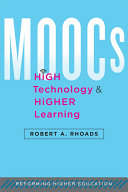 MOOCs, High Technology, and Higher Learning