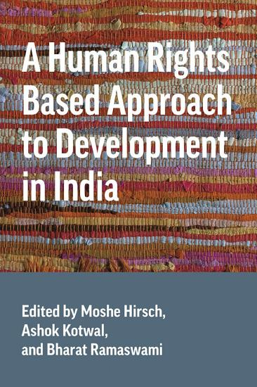 A Human Rights Based Approach to Development in India PDF