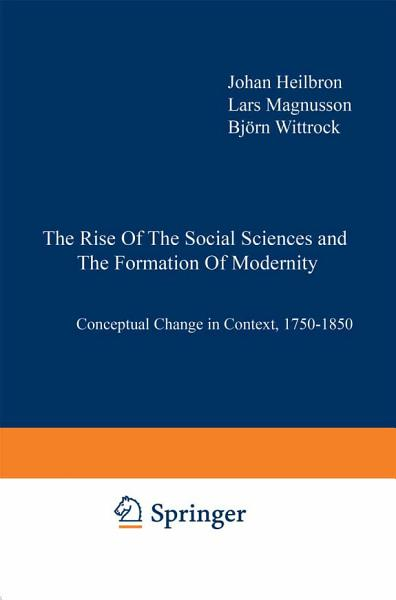 Download The Rise of the Social Sciences and the Formation of Modernity Book