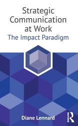 Strategic Communication At Work Book PDF