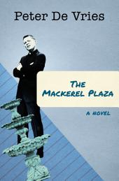 The Mackerel Plaza: A Novel