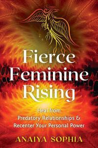 Fierce Feminine Rising Book