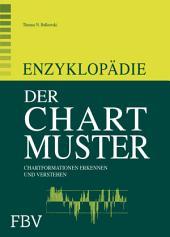 Enzyklopädie der Chartmuster: Chartformationen erkennen und verstehen