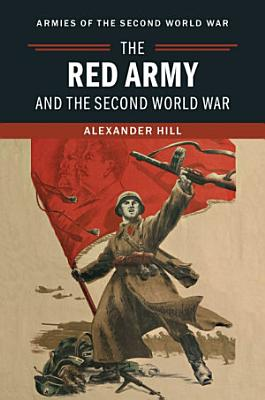 The Red Army and the Second World War PDF