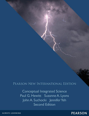 Conceptual Integrated Science  Pearson New International Edition