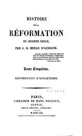 Histoire de la Réformation du seizième siècle: Volume5