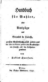 """Handbuch für Mahler: oder Auszüge aus Gerards de Lairesse großem Mahlerbuche nebst andern aus der """"Idée de peintre parfait"""""""