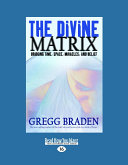 The Divine Matrix
