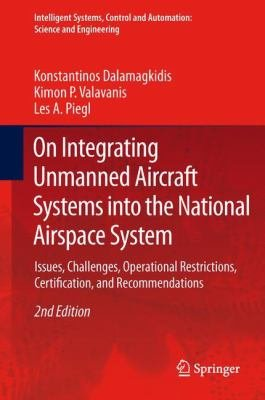 On Integrating Unmanned Aircraft Systems into the National Airspace System PDF
