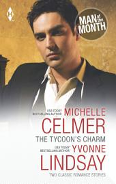 The Tycoon's Charm: The Tycoon's Paternity Agenda\Honor-Bound Groom