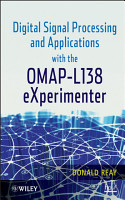 Digital Signal Processing and Applications with the OMAP   L138 EXperimenter PDF