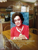 Momma Jean s Hand Me Down Southern Recipes