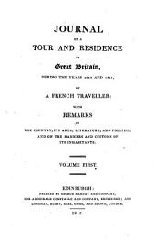 Journal of a tour and residence in Great Britain: during the years 1810 and 1811