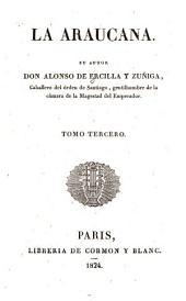 La Araucana: Volumen 3