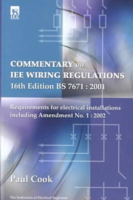 Commentary On Iee Wiring Regulations 16th Edition Bs 7671 2001