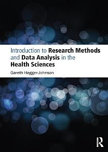 Introduction to Research Methods and Data Analysis in the Health Sciences PDF