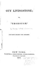 "Guy Livingstone; or, ""Thorough""."