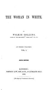 The Woman in White, Volume 1