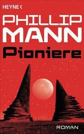Pioniere -: Roman