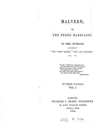 Malvern; or, The three marriages
