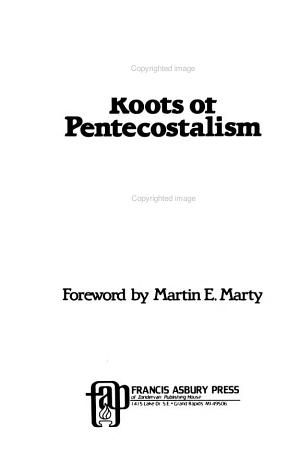 Theological Roots of Pentecostalism