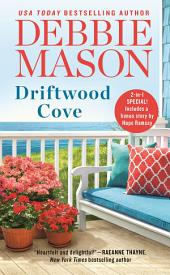 Driftwood Cove: Includes a bonus story from USA Today bestselling author Hope Ramsay