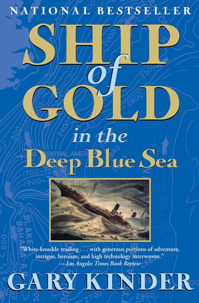 Download Ship of Gold in the Deep Blue Sea Book