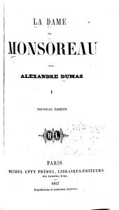 La dame de Monsoreau: Volume 1