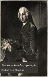 France in America: 1497 - 1763