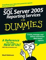 Microsoft SQL Server 2005 Reporting Services For Dummies PDF