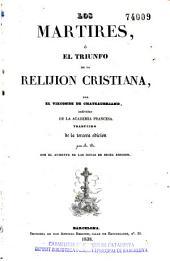 Los Mártires, ó, El triunfo de la relijion cristiana