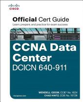 CCNA Data Center DCICN 640-911 Official Cert Guide: Cisc CCNA Data DCI 640 ePub _1