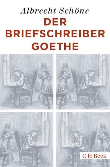 Der Briefschreiber Goethe PDF