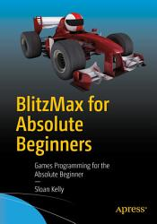 BlitzMax for Absolute Beginners PDF