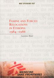 Famine and forced relocations in Ethiopia 1984-1986