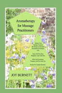 Aromatherapy for Massage Practitioners