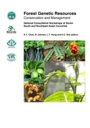 Forest Genetic Resources Conservation And Management National Consultative Workshops Of Seven South And Southeast Asian Countries Book PDF