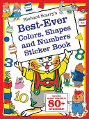 Richard Scarry S Best Ever Colors Shapes And Numbers Book PDF